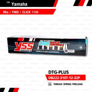YSS โช๊คแก๊ส DTG PLUS ใช้อัพเกรด Mio Fino Filano Click110【 OB222-310T-12-32P】 โช้คอัพแก๊สกระบอก 2 ชั้น แกนทองสปริงขาว [ โช๊ค YSS แท้ ประกันโรงงาน 6 เดือน ]