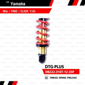 YSS โช๊คแก๊ส DTG PLUS ใช้อัพเกรด Mio Fino Filano Click110【 OB222-310T-12-35P】 โช้คอัพแก๊สกระบอก 2 ชั้น แกนทองสปริงแดง [ โช๊ค YSS แท้ ประกันโรงงาน 6 เดือน ]