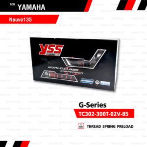 YSS โช๊คแก๊ส G-Series ใช้อัพเกรดสำหรับ Yamaha Nouvo 135 / Elegance【 TC302-300T-02V-85】
