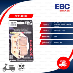EBC ผ้าเบรก รุ่น Sintered HH ใช้สำหรับรถ Forza300 New model 2018-2020 / CB500X / CB650F / CBR650F [ SFA142HH ]